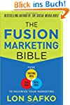 The Fusion Marketing Bible: Fuse Trad...