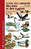 echange, troc Steve Madge - Guide des canards, des oies et des cygnes : 500 espèces décrites et illustrées