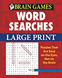 img - for Brain Games: Word Searches (Large Print) book / textbook / text book