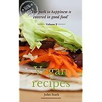Vegan Recipes Cookbook 2: Health Cookbook for Vegans Kindle Edition for Free