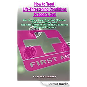How to Treat Life-Threatening Conditions Preppers Get