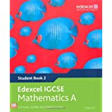 Edexcel IGCSE Mathematics A  (Student Book 2 ) (Edexcel International GCSE)by D A Turner