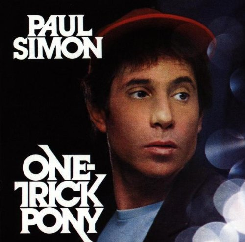 Paul Simon One Trick Pony Paul Simon One Trick Pony