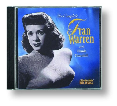 The Complete Fran Warren with Claude Thornhill by Fran Warren