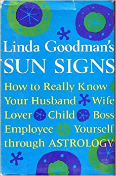 Linda Goodman's Sun Signs Linda Goodman Amazonm Books. Plexiglass Signs Of Stroke. Spur Signs. Contralateral Homonymous Signs Of Stroke. Fairy Signs Of Stroke. Room Service Signs. Adjustment Disorder Signs. Lobe Consolidation Signs. Self Harm Signs Of Stroke