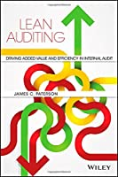 Lean Auditing: Driving Added Value and Efficiency in Internal Audit Front Cover