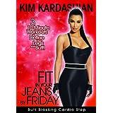 Kim Kardashian: Fit In Your Jeans by Friday: Butt Blasting Cardio Step ~ Kim Kardashian
