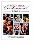 Teddy Bear Centennial Book