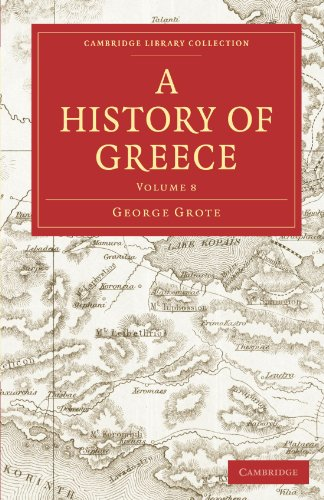 A History of Greece 12 Volume Paperback Set: A History of Greece: Volume 8 Paperback (Cambridge Library Collection - Classics)