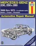 img - for Mercedes Benz 230, 250 and 280, 1968-1972 / 6-Cylinder sohc / Sedan, Coupe, Roadster Automotive Repair Manual book / textbook / text book