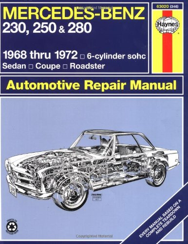 Mercedes Benz 230, 250 and 280, 1968-1972 / 6-Cylinder sohc / Sedan, Coupe, Roadster Automotive Repair Manual