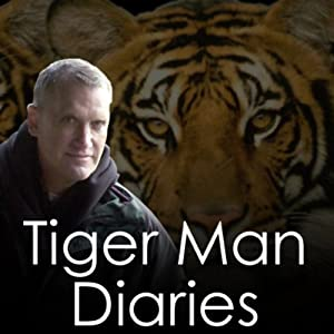 The Complete Tiger Man Diaries | [Alan Rabinowitz]
