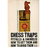 CHESS TRAPS Pitfalls & Swindles How to Set Them and How to Avoid Them ~ I. A. Horowitz