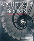 img - for Architects' London Houses: The Homes of Thirty Architects Since the 1930s book / textbook / text book