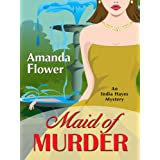 Maid of Murder (Five Star First Edition Mystery) ~ Amanda Flower
