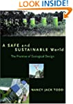 A Safe and Sustainable World: The Pro...