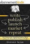 Write. Publish. Launch. Market. Repea...