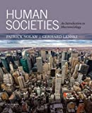By Patrick Nolan Human Societies: An Introduction to Macrosociology (12th Edition) [Paperback]