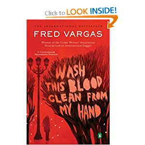 Wash This Blood Clean From My Hands - Fred Vargas