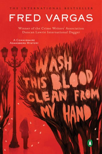Wash This Blood Clean from My Hand: A Commissaire Adamsberg Mystery (Chief Inspector Adamsberg Mysteries)