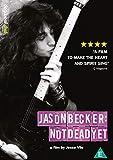 Jason Becker: Not Dead Yet [DVD]