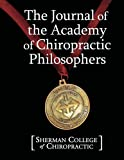 img - for The Journal of the Academy of Chiropractic Philosophers book / textbook / text book