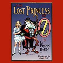 The Lost Princess of Oz (       UNABRIDGED) by L. Frank Baum Narrated by Caitlin Davies