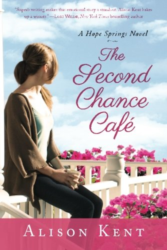Image of The Second Chance Café (A Hope Springs Novel)