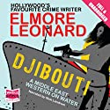 Djibouti Audiobook by Elmore Leonard Narrated by Nick Landrum