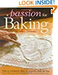 PASSION FOR BAKING A : BAKE TO CELEBR...