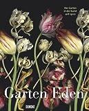 Image de Garten Eden: Die Gärten in der Kunst seit 1900