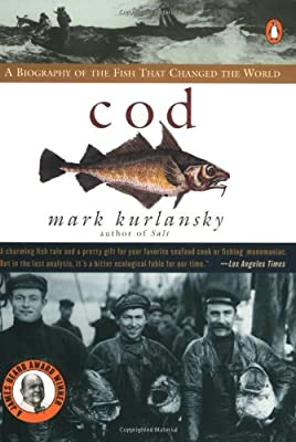 Cod A Biography Of The Fish That Changed The World by Penguin Books