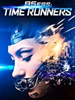 95ers: Time Runners [HD]