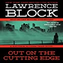 Out on the Cutting Edge: A Matthew Scudder Crime Novel, Book 7 Audiobook by Lawrence Block Narrated by Dan Butler