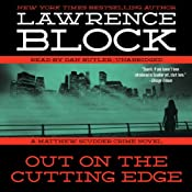 Out on the Cutting Edge: A Matthew Scudder Crime Novel, Book 7 | Lawrence Block
