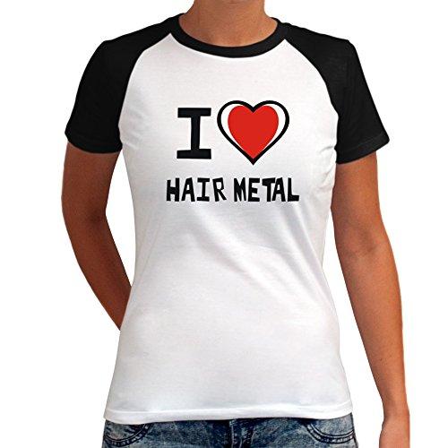 Maglietta Raglan da Donna I love Hair Metal