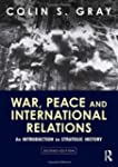 War, Peace and International Relation...