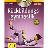 """R�ckbildungsgymnastik (mit Audio- CD) (GU Multimedia - P & F)von """"Kerstin Schwarz"""""""