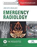 img - for Emergency Radiology: The Requisites, 2e (Requisites in Radiology) book / textbook / text book