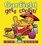 Garfield Gets Cookin' (Garfield Series)