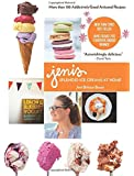 Jeni's Splendid Ice Creams at Home: More than 100 Addictively Good Artisanal Recipes