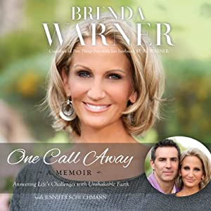 One Call Away: Answering Life's Challenges with Unshakable Faith | [Brenda Warner, Jennifer Schuchmann]