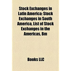 List Of Stock Exchanges South America | RM.