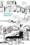 The City as a Resource: Concepts and...