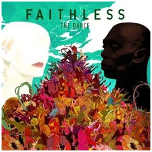 Faithless - The Dance - Zortam Music