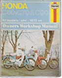 Honda C50, C70 and C90 Owner's Workshop Manual (Haynes owners workshop manuals for motorcycles)