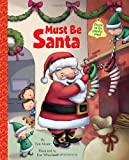 Must Be Santa (Big Little Golden Book) (0375868534) by Moore, Tim