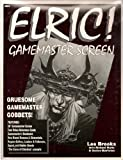 Elric!: Gamemaster Screen : Gruesome Gamemaster Gobbets!/Gamemaster's Screen/4 Rules Reference Cards/Gamemaster Bookmark/New Character Record Sheets/ (1568820119) by Brooks, Les