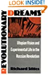 Revolutionary Dreams: Utopian Vision...