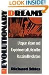 Revolutionary Dreams: Utopian Vision...
